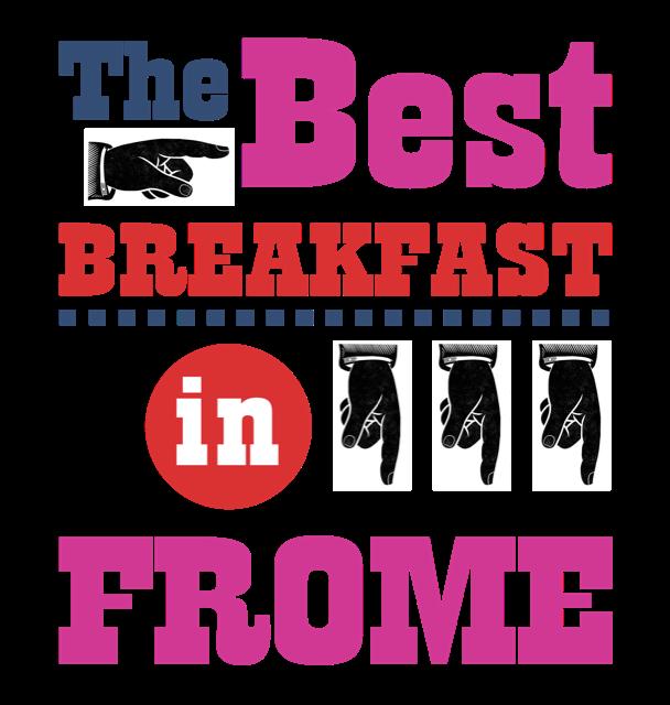 The best breakfast in Frome