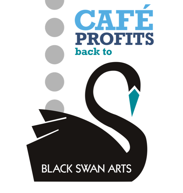 Cafe profits go back to Black Swan Arts